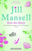 &#34;Kaos hos Daisy&#34; av Jill Mansell