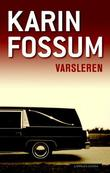 &#34;Varsleren&#34; av Karin Fossum