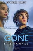 &#34;Gone - forsvunnet&#34; av Michael Grant