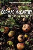 &#34;The Orchard Keeper&#34; av Cormac McCarthy