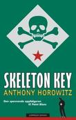"""Skeleton key"" av Anthony Horowitz"