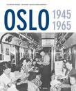 &#34;Oslo 1945-1965&#34; av Nils Petter Thuesen