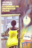&#34;Kvinnene p Brewster Place&#34; av Gloria Naylor