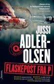 &#34;Flaskepost fra P&#34; av Jussi Adler-Olsen