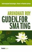 &#34;Guden for sm ting&#34; av Arundhati Roy