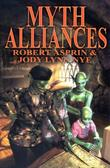 """Myth-Alliances (Asprin, Robert. Myth Adventure Series, 1.)"" av Robert Asprin"