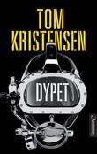 &#34;Dypet - thriller&#34; av Tom Kristensen