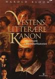 &#34;Vestens litterre kanon - mesterverk i litteraturhistorien&#34; av Harold Bloom