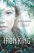 """The Iron King (Iron Fey - Trilogy)"" av Julie Kagawa"