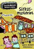 &#34;Sirkusmysteriet&#34; av Martin Widmark