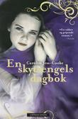 &#34;En skytsengels dagbok&#34; av Carolyn Jess-Cooke