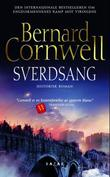 &#34;Sverdsang historisk roman&#34; av Bernard Cornwell