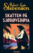 &#34;Skatten p sjrverya&#34; av Robert Louis Stevenson