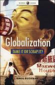 """Globalization Tame it or Scrap It? (Global Issues)"" av Greg Buckman"
