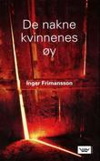 &#34;De nakne kvinnenes y&#34; av Inger Frimansson