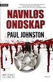 """Navnløs Ondskap"" av PAUL JOHNSTON"