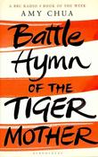 """Battle hymn of the tiger mother a memoir"" av Amy Chua"