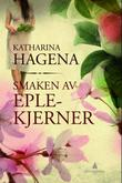 &#34;Smaken av eplekjerner&#34; av Katharina Hagena