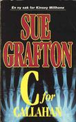 """C for Callahan"" av Sue Grafton"