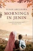 &#34;Mornings in Jenin&#34; av Susan Abulhawa