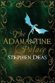 &#34;The Adamantine palace&#34; av Stephen Deas