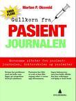 &#34;Enda flere gullkorn fra pasientjournalen&#34; av Morten P. Oksvold