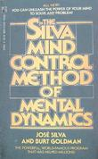 """SILVA MIND CONTROL METHOD OF MENTAL DYNAMICS"" av Holly Silva"