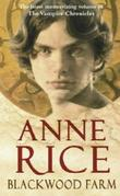 """Blackwood farm the vampire chronicles"" av Anne Rice"