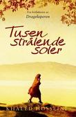 &#34;Tusen strlende soler&#34; av Khaled Hosseini