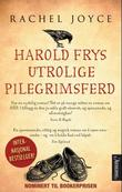 &#34;Harold Frys utrolige pilegrimsferd&#34; av Rachel Joyce