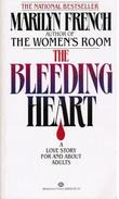 """The bleeding heart - a very adult love story"" av Marilyn French"