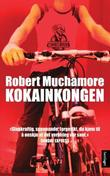 &#34;Kokainkongen&#34; av Robert Muchamore