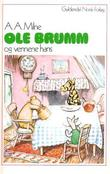 &#34;Ole Brumm og vennene hans&#34; av Alan Alexander Milne