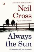 """Always the sun"" av Neil Cross"
