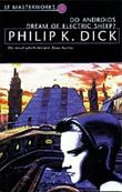 """Do Androids Dream Of Electric Sheep? - The novel which became 'Blade Runner' (S.F. Masterworks)"" av Philip K. Dick"