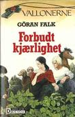 &#34;Forbudt kjrlighet&#34; av Gran Falk