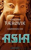 &#34;Drmmen om Asia&#34; av Torbjrn Frvik