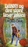 &#34;Danny og den store fasanjakten&#34; av Roald Dahl