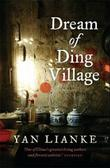 """Dream of Ding village"" av Lianke Yan"