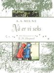 &#34;N er vi seks&#34; av A.A. Milne