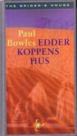 &#34;Edderkoppens hus&#34; av Paul Bowles