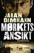 &#34;Mrkets ansikt&#34; av Jaran Dammann