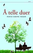 &#34; telle duer&#34; av Marie-Sabine Roger
