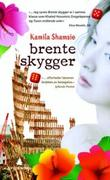 &#34;Brente skygger&#34; av Kamila Shamsie