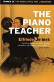 """The Piano Teacher [PIANO TEACHER M/TV]"" av Elfriede(Author) ;  Neugroschel, Joachim(Translator) Jelinek"
