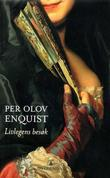 &#34;Livlegens besk&#34; av Per Olov Enquist