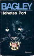 &#34;Helvetes port&#34; av Desmond Bagley