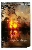 """Light in August (Vintage Classics)"" av William Faulkner"
