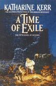 """A time of exile a novel of the Westlands"" av Katharine Kerr"
