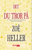 &#34;Det du tror p&#34; av Zo Heller